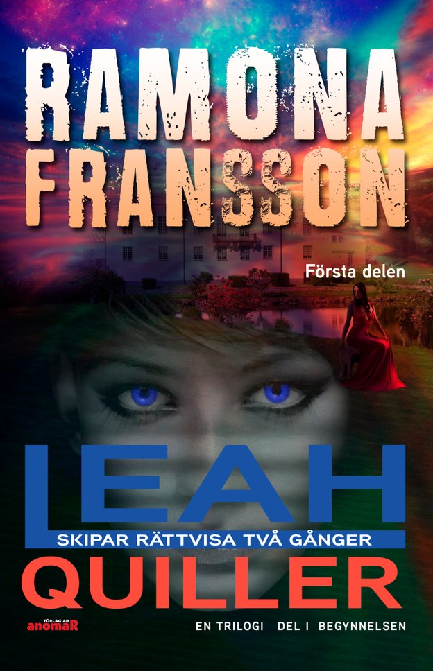 E-bok Leah Quiller. Del 1, Begynnelsen av Ramona Fransson