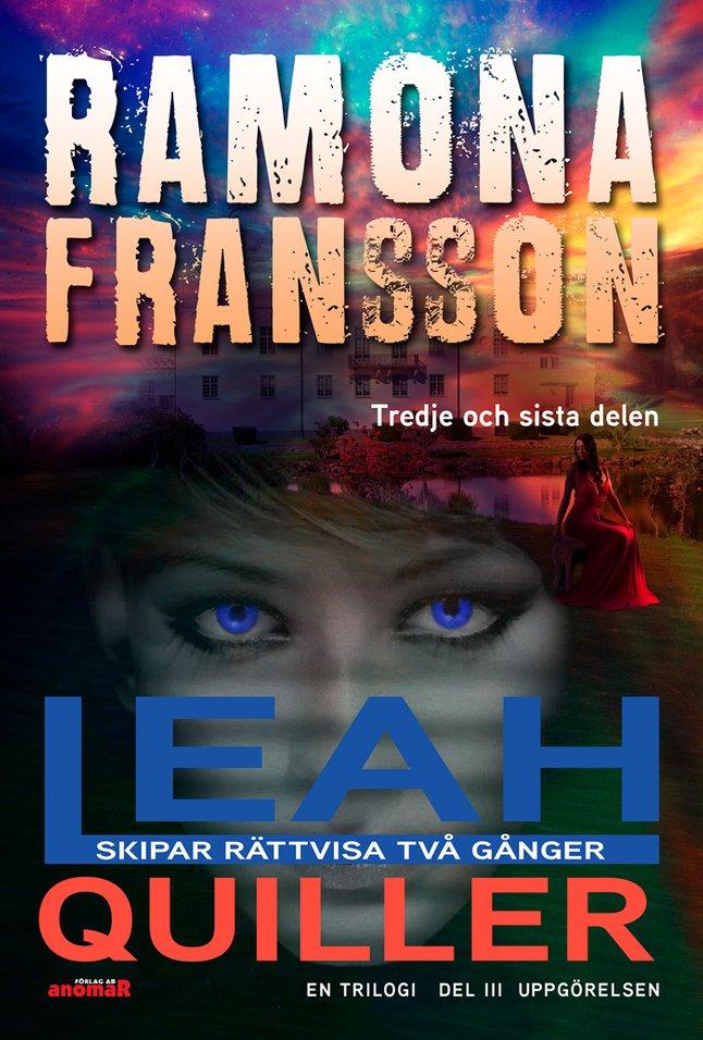 E-bok Leah Quiller. Del 3. Uppgörelsen av Ramona Fransson
