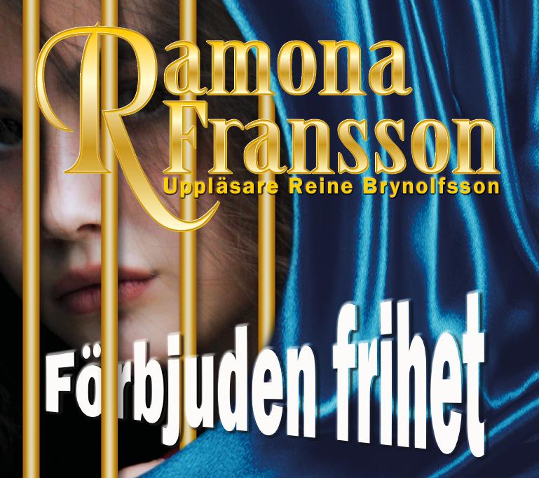 Ljudbok Förbjuden frihet av Ramona Fransson