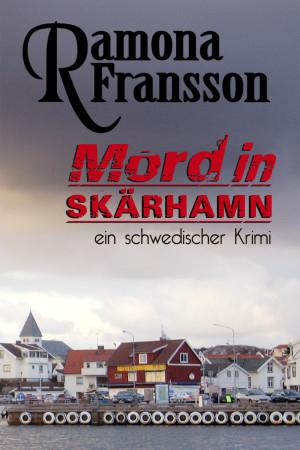 Mord in Skärhamn av Ramona Fransson