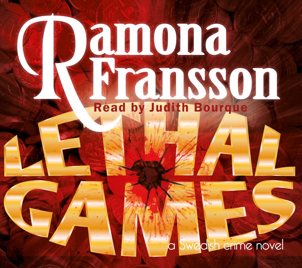 Lethal Games : a Swedish crime novel av Ramona Fransson