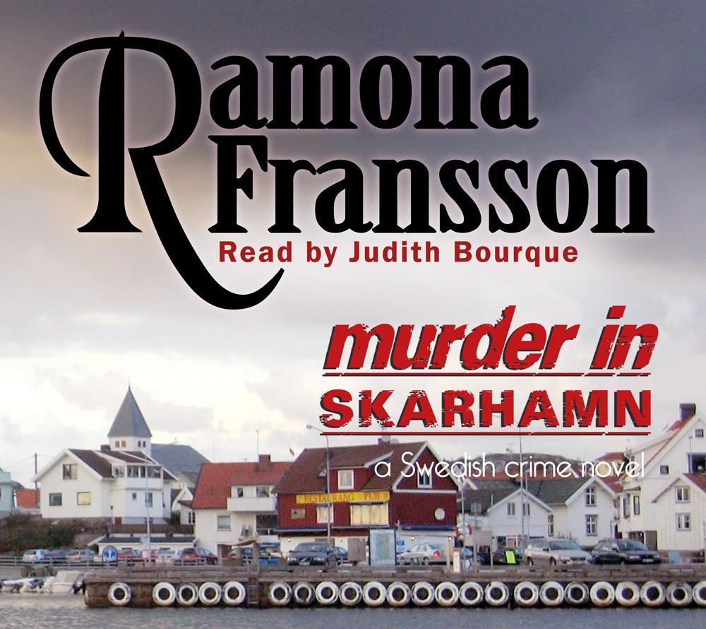 Murder in Skarhamn av Ramona Fransson