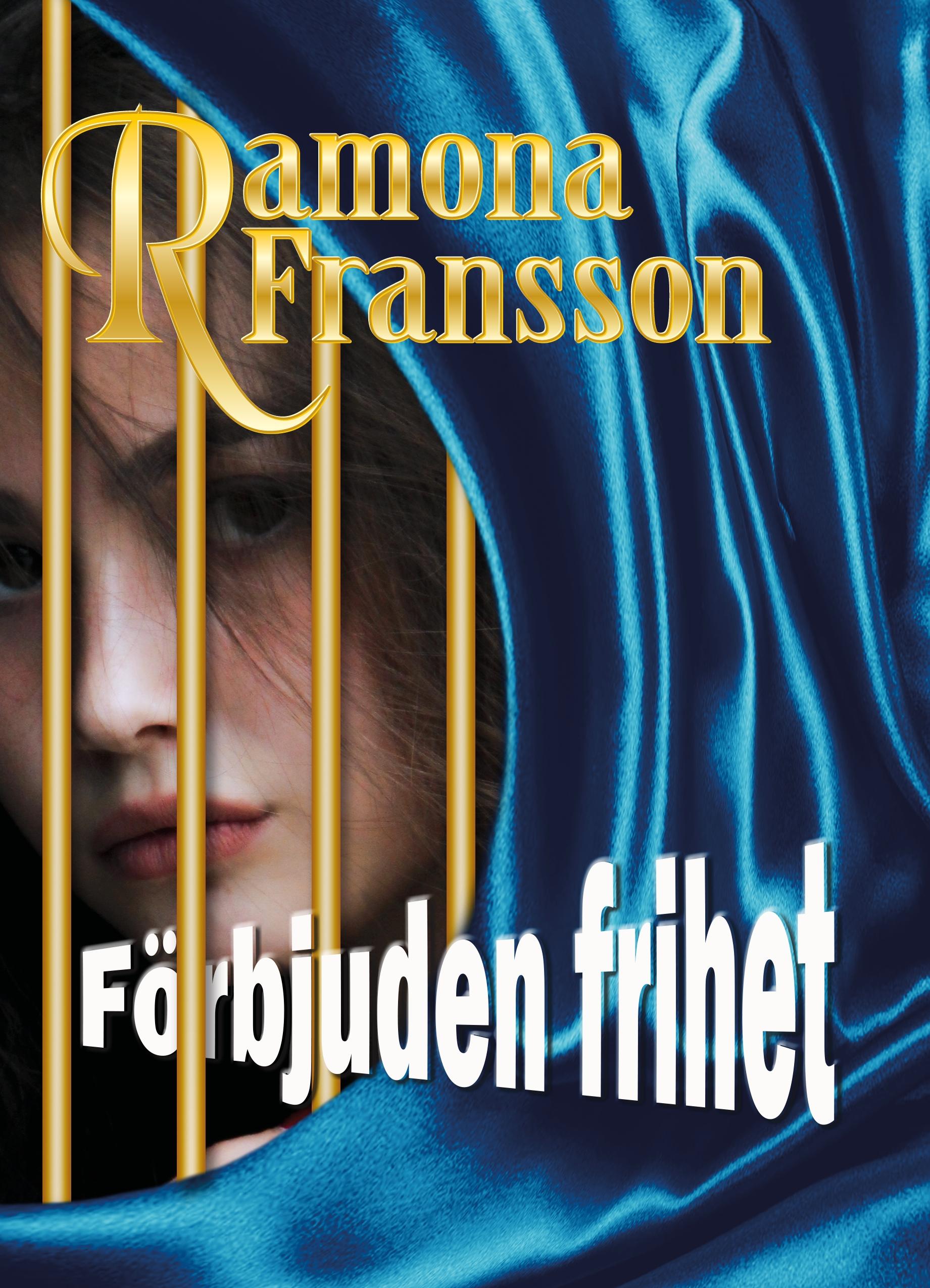 E-bok Förbjuden frihet av Ramona Fransson